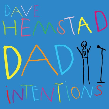 Dave Hemstad-Dad-Intentions_cover